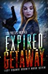 Expired Getaway (Last Chance County #7)