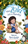 What Zola Did on Thursday (What Zola Did, #4)