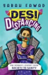 Desi Distancing: One woman's journey from society to sanity