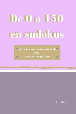 De 0 A 150 En Sudokus By E J Cabri