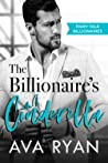 The Billionaire's Cinderella (Fairy Tale Billionaires #3)