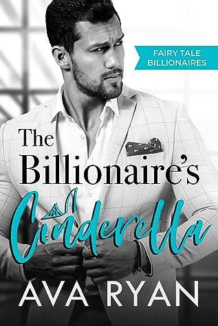 The Bilionaire's Cinderella