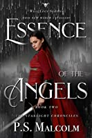 Essence of the Angels (Starlight Chronicles #2)