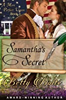 Samantha's Secret (A More Perfect Union Book 3)