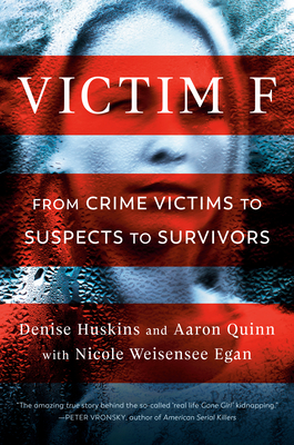 Victim F: From Crime Victims to Suspects to Survivors