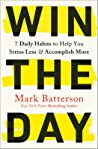Win the Day: 7 Habits That Unleash the Power of 24 Hours