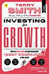 Investing for Growth: How to Make Money by Only Buying the Best Companies in the World