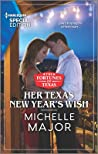 Her Texas New Year's Wish (The Fortunes of Texas: The Hotel Fortune Book 1)