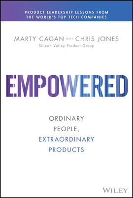 book cover for EMPOWERED by Marty Cagan