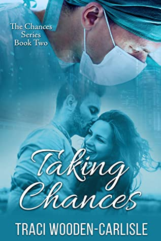 Taking Chances (The Chances Series Book 2)