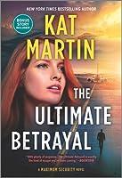 The Ultimate Betrayal (Maximum Security #3)