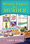 Beauty Expos Are Murder (A Poppy McAllister Mystery)