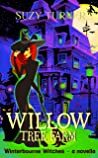 Willow Tree Farm: a novella (The Winterbourne Witches)