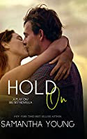 Hold On (Play On, #2.5; Big Sky, #4.6)