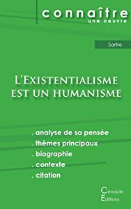 Fiche de lecture L'Existentialisme est un humanisme de Jean-Paul Sartre