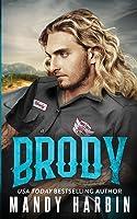 Brody: The Bang Shift Series