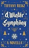 A Winter Symphony by Tiffany Reisz