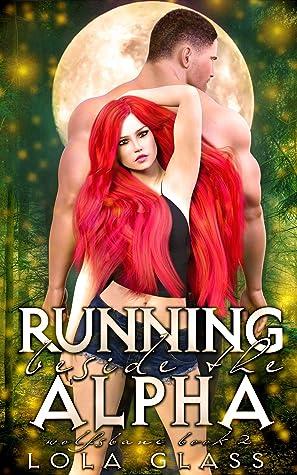 Running beside the Alpha (Wolfsbane, #2)