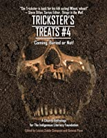 Trickster's Treats #4: Coming, Buried or Not!