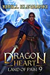 Land of Pain (Dragon Heart, #9)
