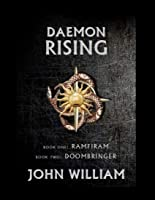 Daemon Rising - Book One: Ramfiram & Book Two: DoomBringer