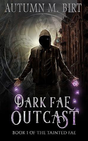 Dark Fae Outcast (Tainted Fae #1)