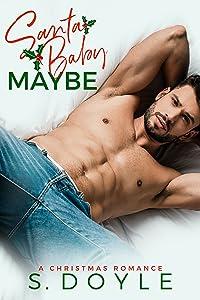 Santa Baby Maybe (Kane Christmas #2)