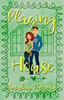 Playing House (Playing to Win, #3)