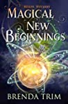 Magical New Beginnings (Midlife Witchery, #1)