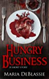Hungry Business: A Short Story