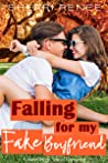 Falling for my Fake Boyfriend: A Sweet High School Romance
