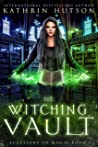 The Witching Vault (Accessory to Magic Book 1)