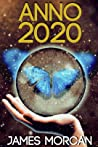 Anno 2020 by James Morcan