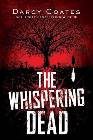 The Whispering Dead by Darcy Coates