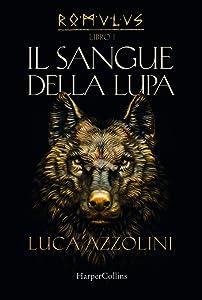 Romulus I: Il sangue della lupa