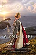 The Light at Wyndcliff