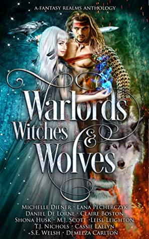 Warlords, Witches & Wolves
