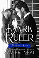 Dark Ruler (The Bennett Duet #1)