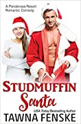 Studmuffin Santa (Ponderosa Resort Romantic Comedies, #1)