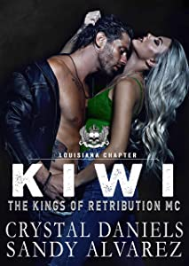 Kiwi (The Kings of Retribution MC, Louisiana Chapter #4)