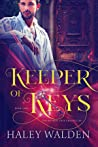 Keeper of Keys (The Witness Tree Chronicles Book 2)