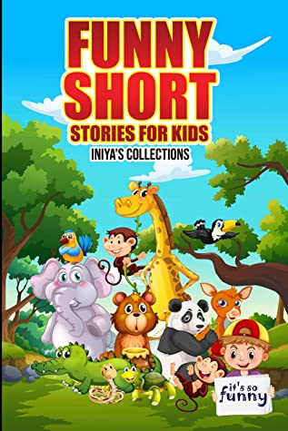 FUNNY SHORT STORIES FOR KIDS : Iniya's Collections