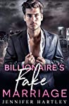 Billionaire's Fake Marriage (Bad Boy Billionaire #2)