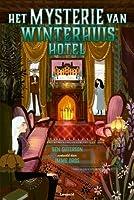 Het mysterie van Winterhuis Hotel (Winterhouse, #3)