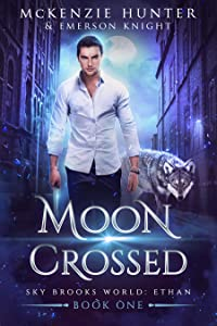 Moon Crossed (Sky Brooks World: Ethan, #1)
