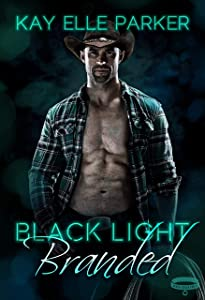 Black Light: Branded (Black Light #19)