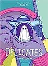 Delicates (Sheets, #2)
