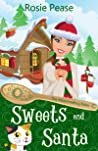 Sweets and Santa (The Matchmaking Baker, #2)