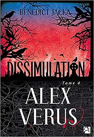 Dissimulation (Alex Verus, #6)