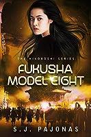 Fukusha Model Eight
